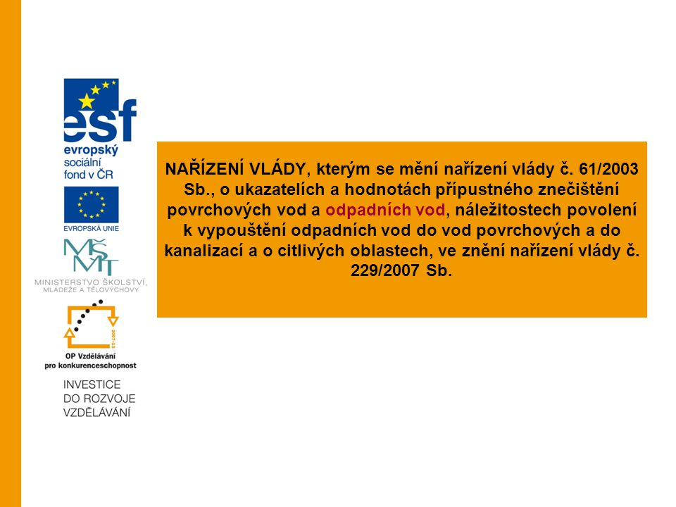 NAŘÍZENÍ VLÁDY, kterým se mění nařízení vlády č. 61/2003 Sb