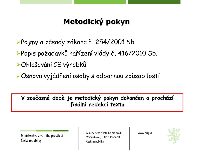 Metodický pokyn Pojmy a zásady zákona č. 254/2001 Sb.