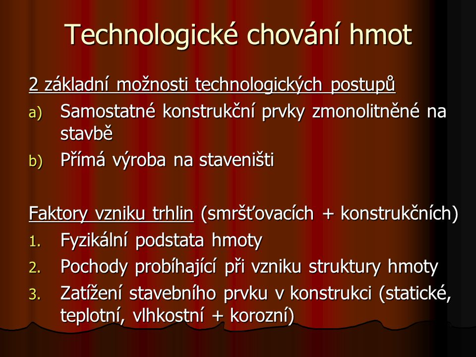 Technologické chování hmot
