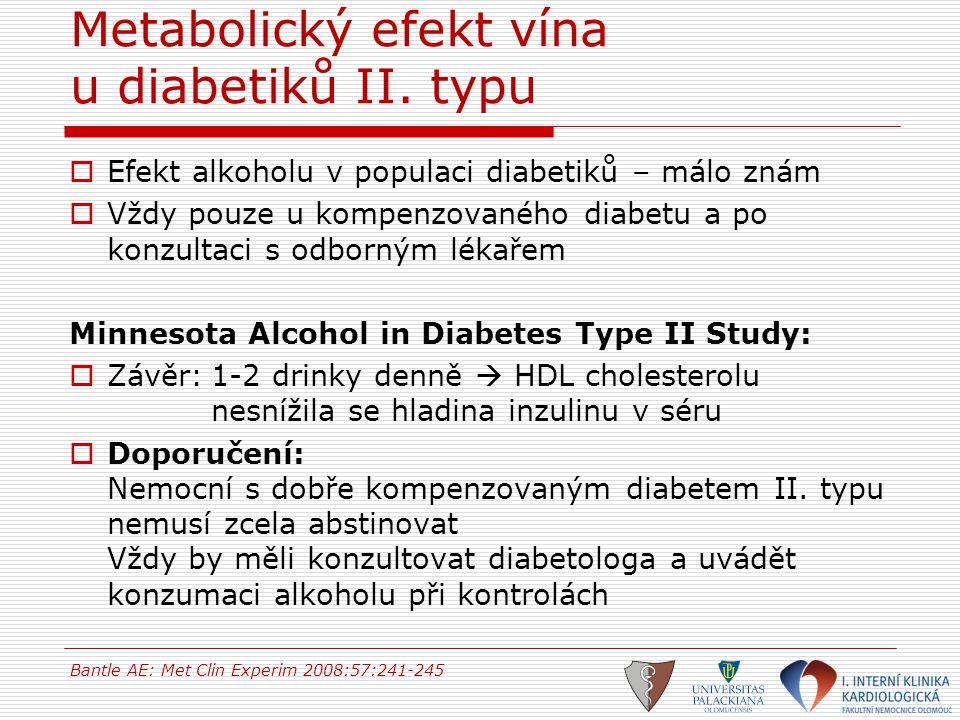 Metabolický efekt vína u diabetiků II. typu