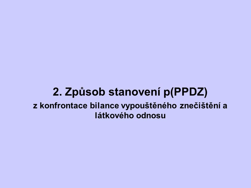 2. Způsob stanovení p(PPDZ)