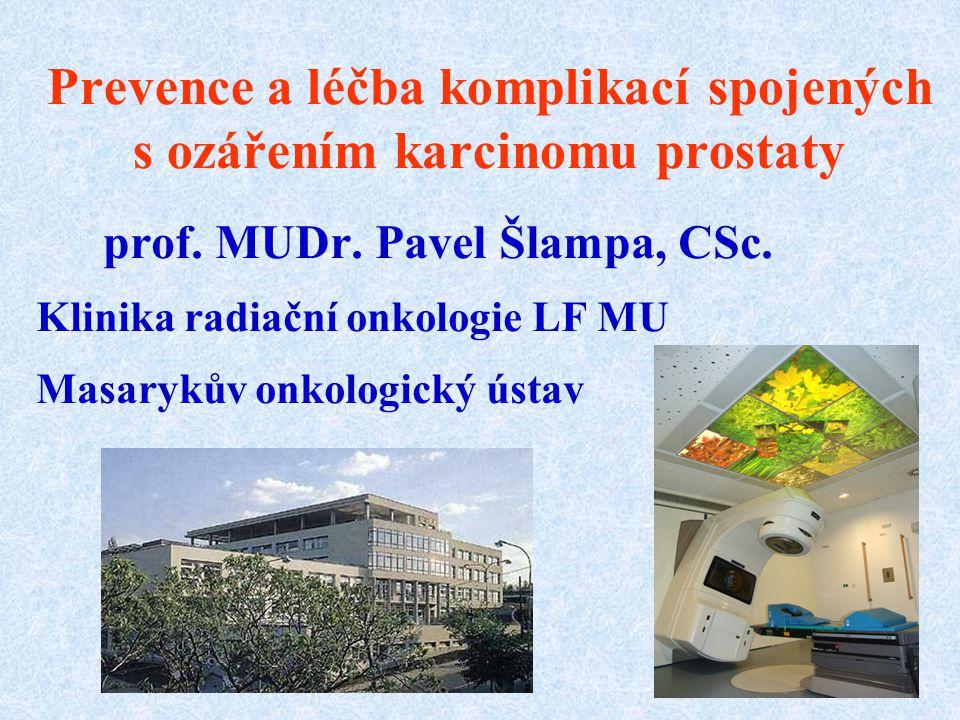 Prevence a léčba komplikací spojených s ozářením karcinomu prostaty