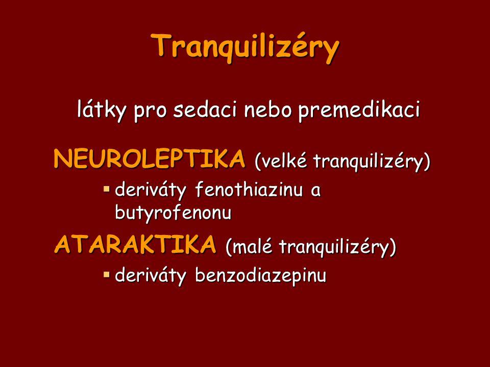 látky pro sedaci nebo premedikaci