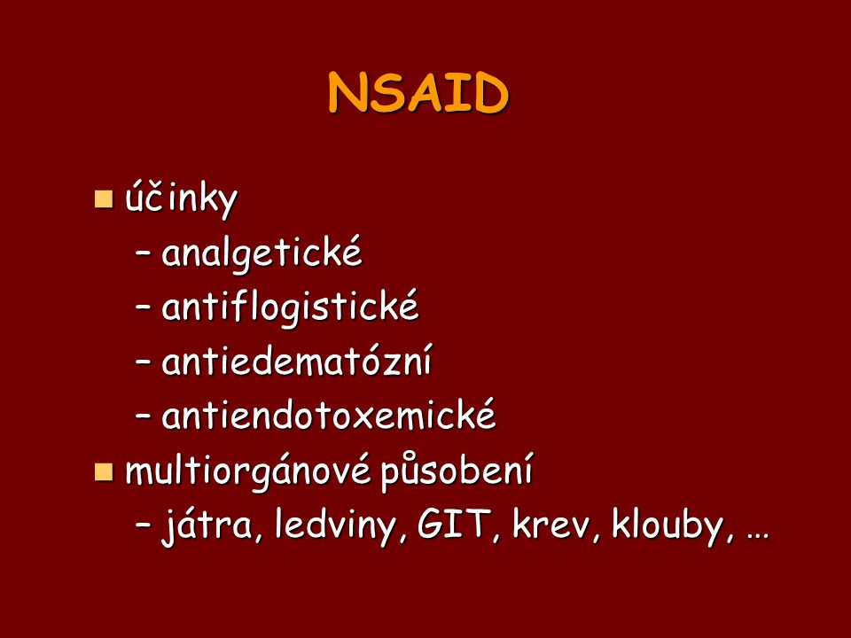 NSAID účinky analgetické antiflogistické antiedematózní