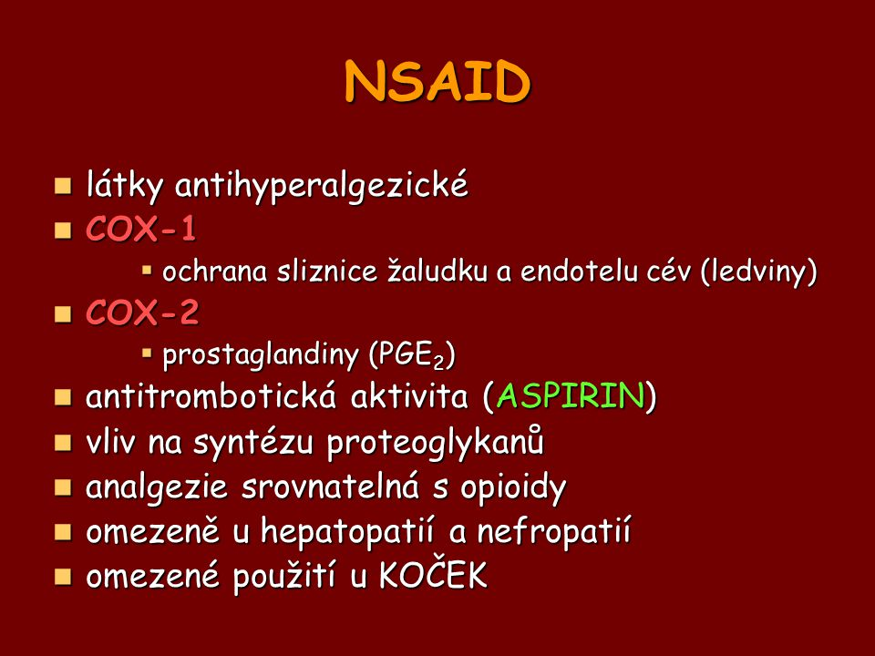NSAID látky antihyperalgezické COX-1 COX-2