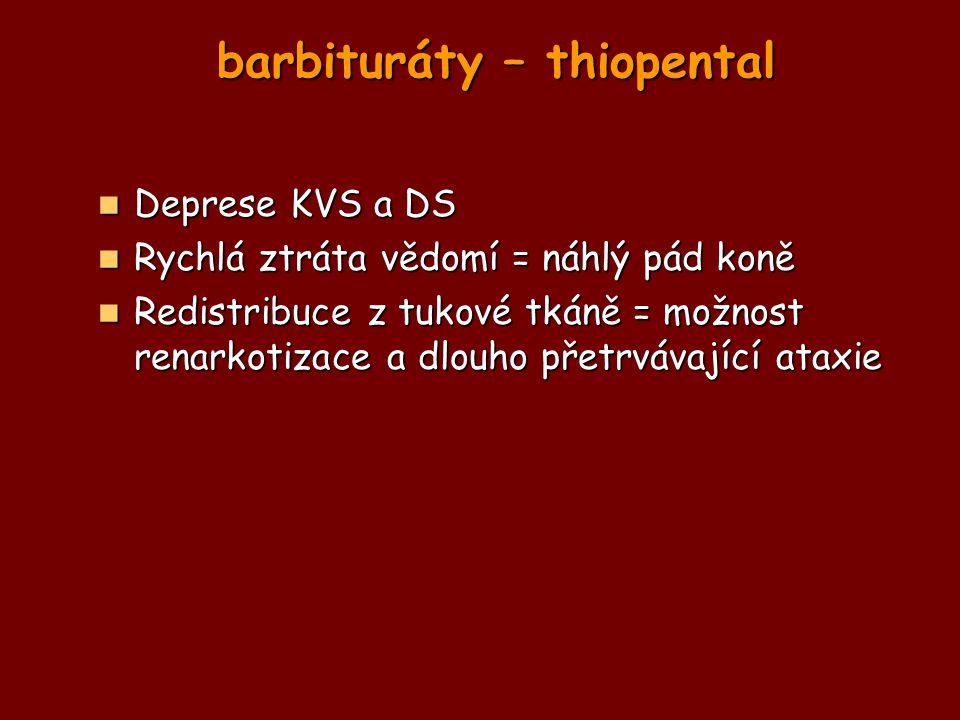 barbituráty – thiopental