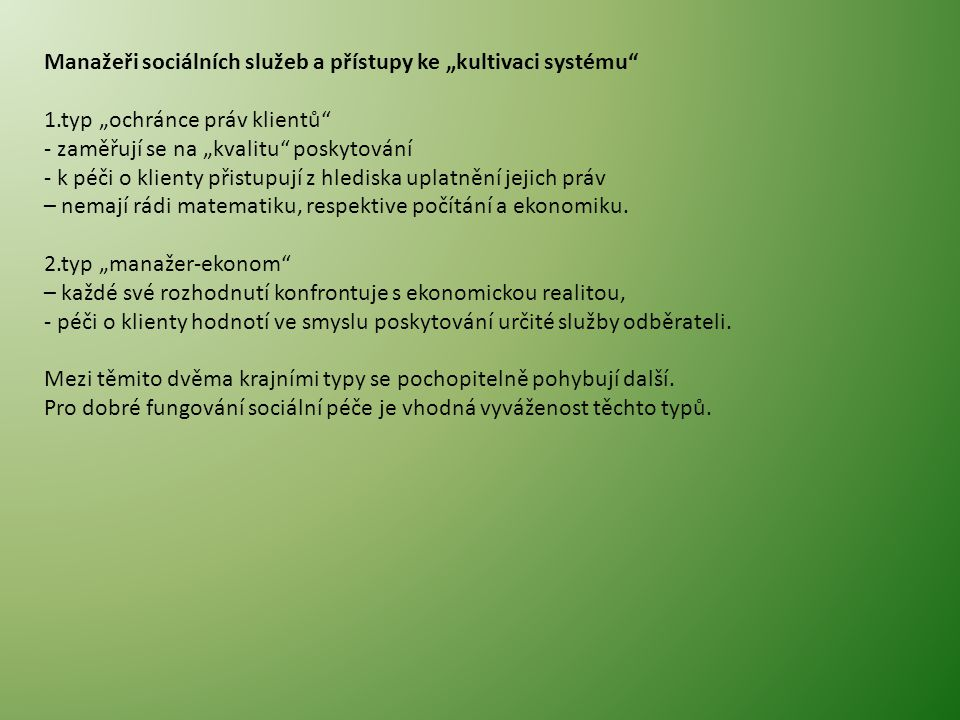 """Manažeři sociálních služeb a přístupy ke """"kultivaci systému"""