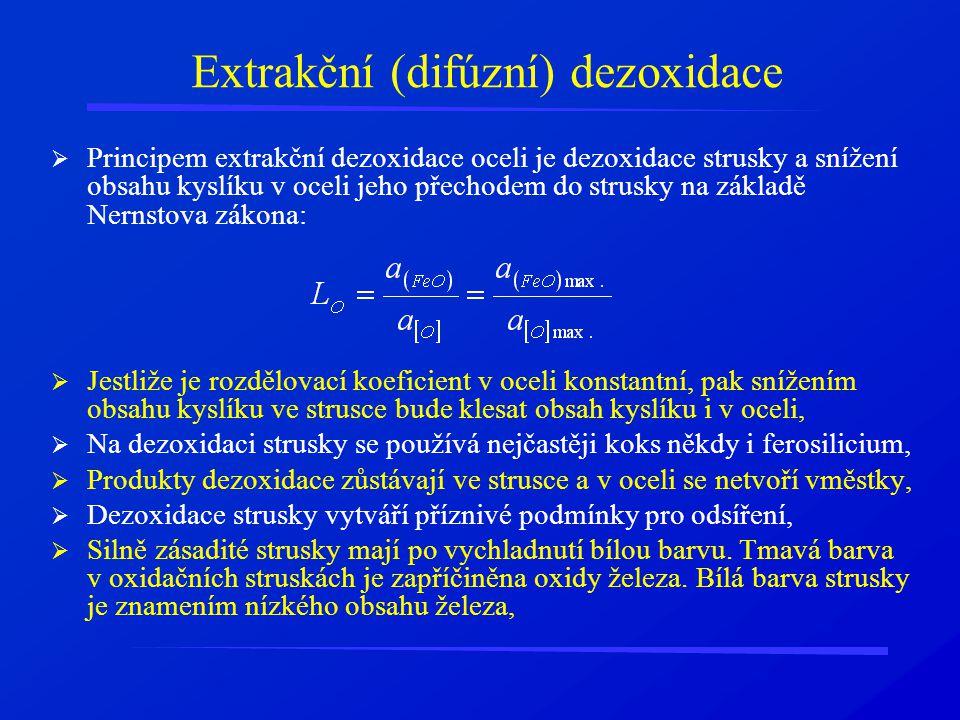 Extrakční (difúzní) dezoxidace