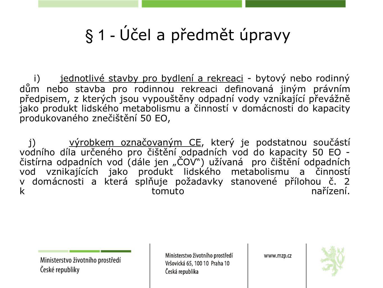 § 1 - Účel a předmět úpravy
