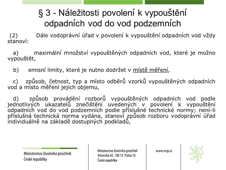 § 3 - Náležitosti povolení k vypouštění odpadních vod do vod podzemních