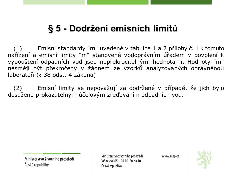 § 5 - Dodržení emisních limitů