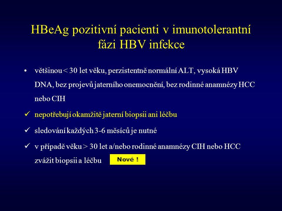 HBeAg pozitivní pacienti v imunotolerantní fázi HBV infekce