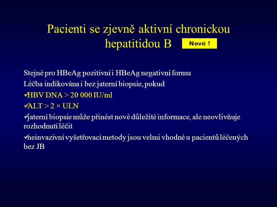 Pacienti se zjevně aktivní chronickou hepatitidou B