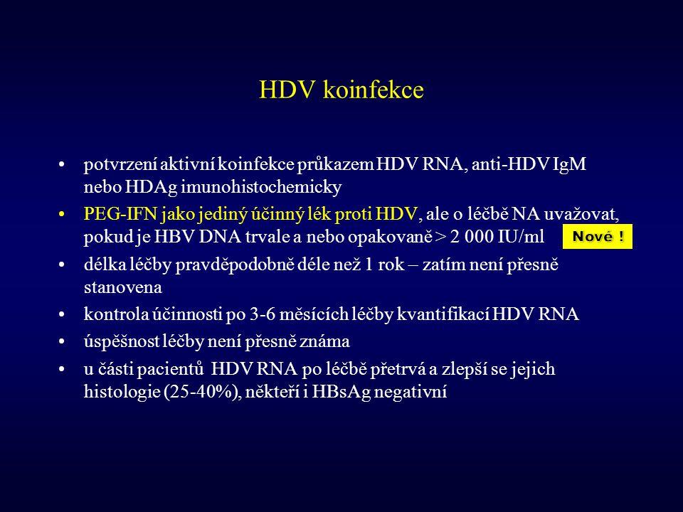 HDV koinfekce potvrzení aktivní koinfekce průkazem HDV RNA, anti-HDV IgM nebo HDAg imunohistochemicky.
