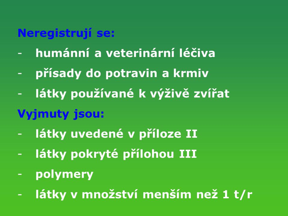 humánní a veterinární léčiva přísady do potravin a krmiv