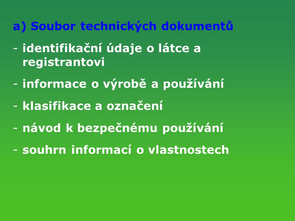 a) Soubor technických dokumentů