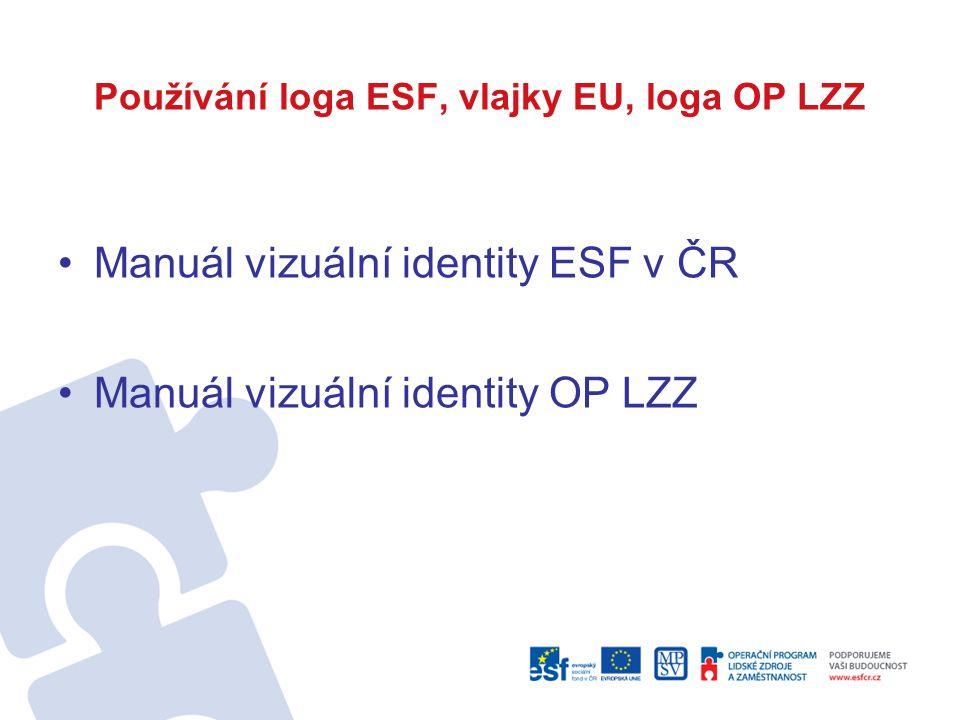 Používání loga ESF, vlajky EU, loga OP LZZ
