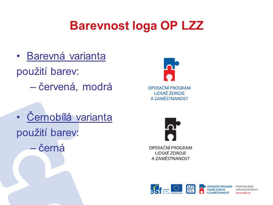 Barevnost loga OP LZZ Barevná varianta použití barev: červená, modrá