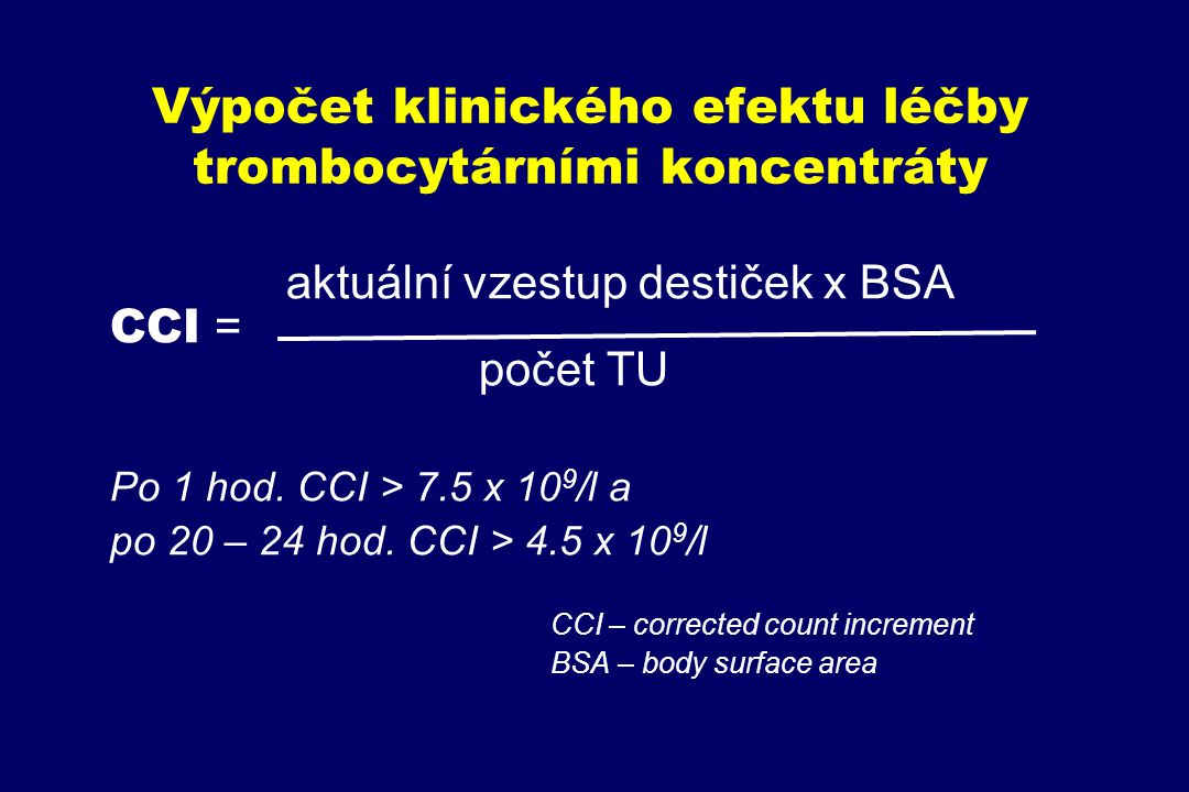 Výpočet klinického efektu léčby trombocytárními koncentráty