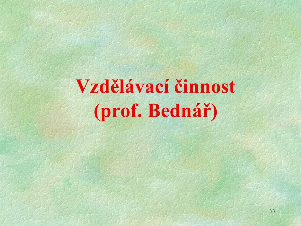 Výzkum a vývoj (prof. Haasz)