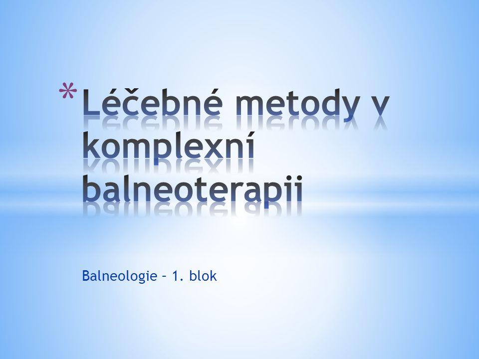 Léčebné metody v komplexní balneoterapii