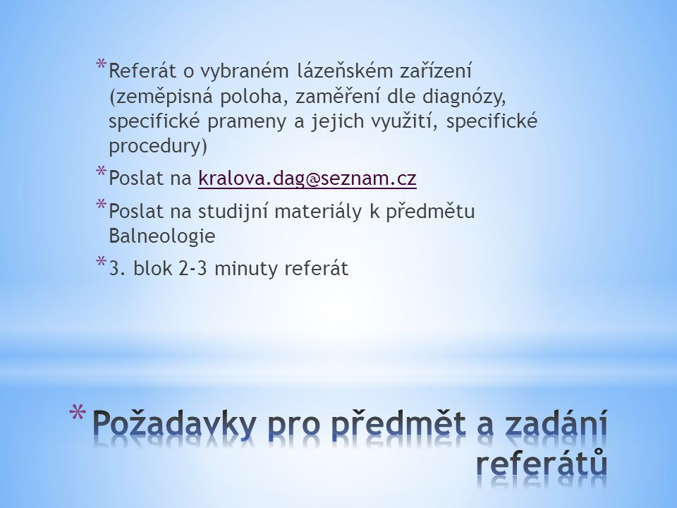 Požadavky pro předmět a zadání referátů