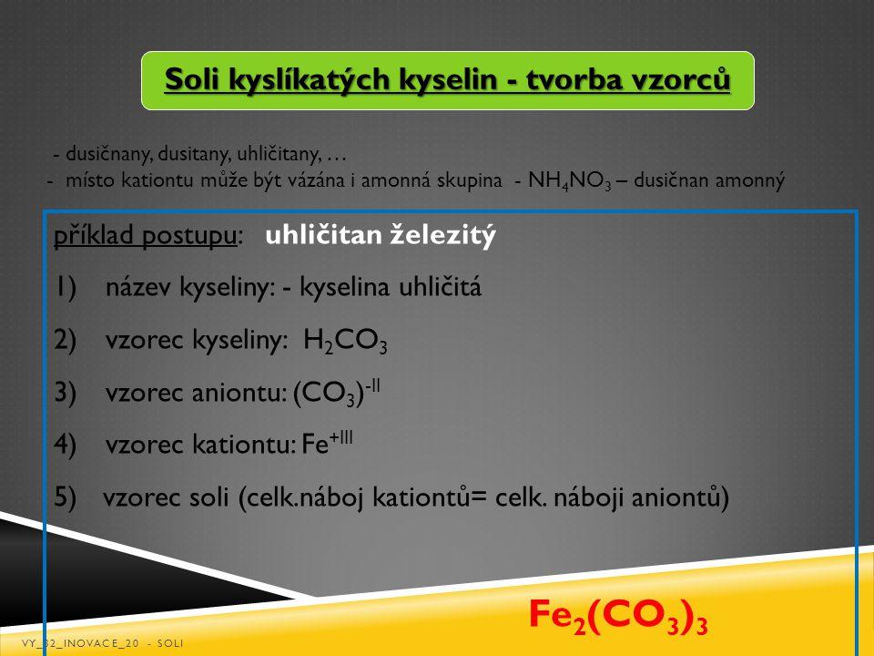 Soli kyslíkatých kyselin - tvorba vzorců