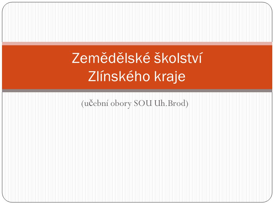 Zemědělské školství Zlínského kraje