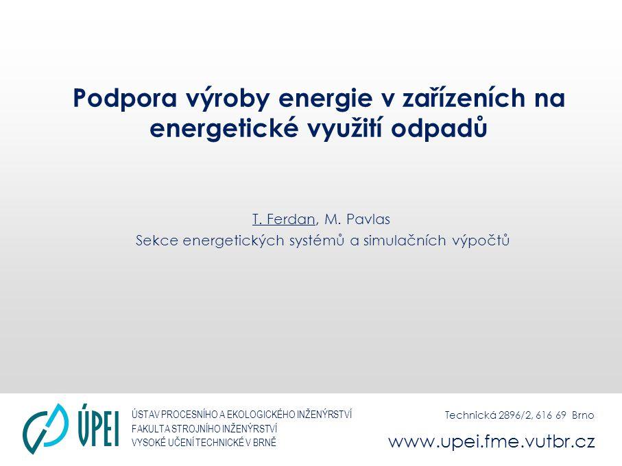 Podpora výroby energie v zařízeních na energetické využití odpadů