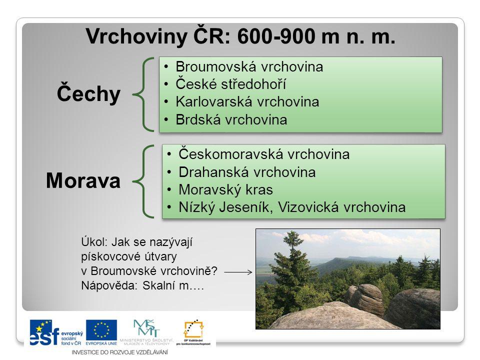 Vrchoviny ČR: 600-900 m n. m. Čechy Morava Broumovská vrchovina