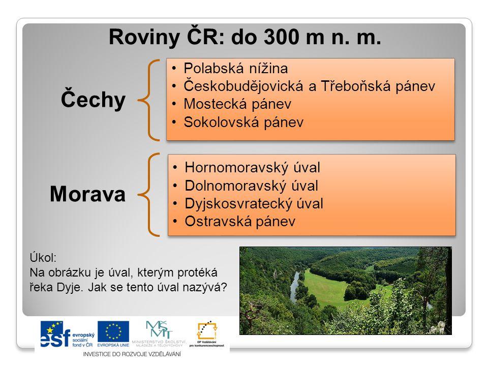Roviny ČR: do 300 m n. m. Čechy Morava Polabská nížina