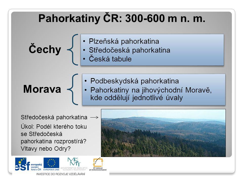 Pahorkatiny ČR: 300-600 m n. m. Čechy Morava Plzeňská pahorkatina