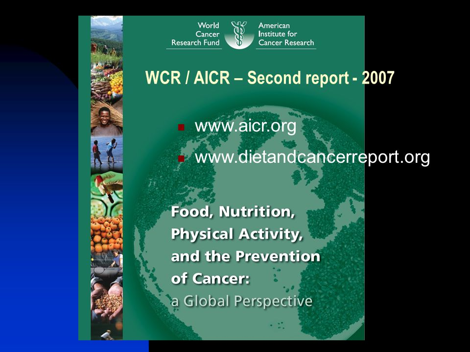 WCR / AICR – Second report - 2007