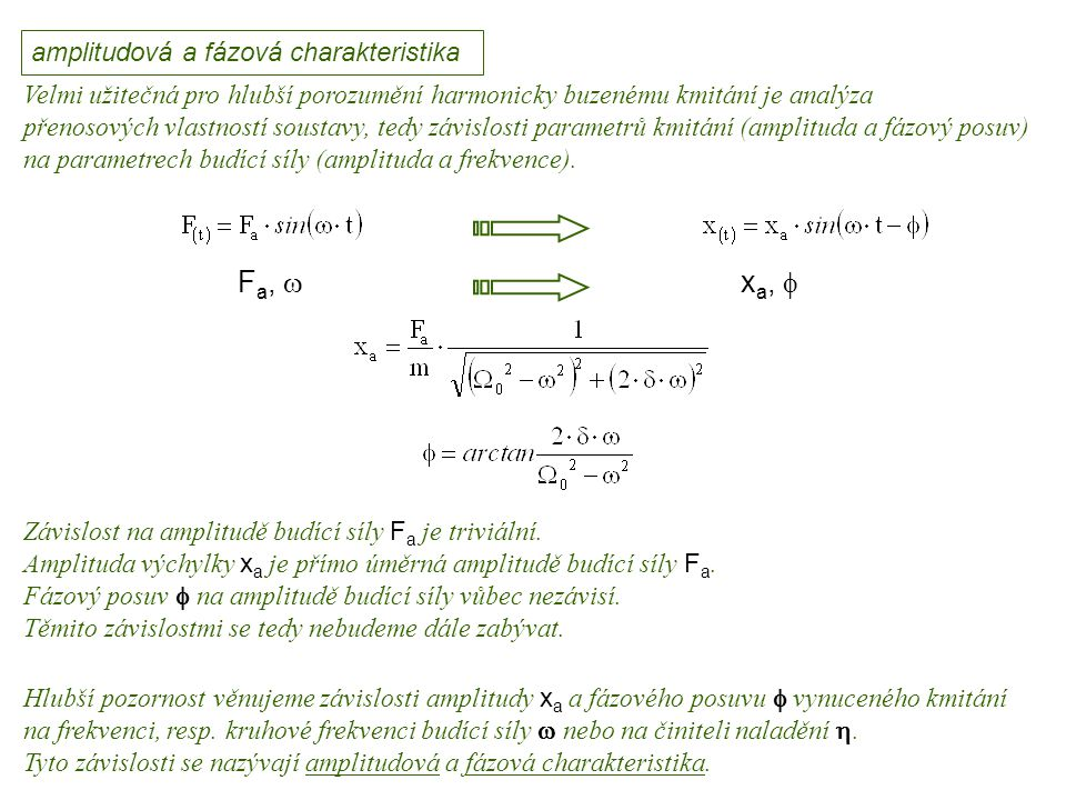 Fa, w xa, f Dynamika I, 12. přednáška