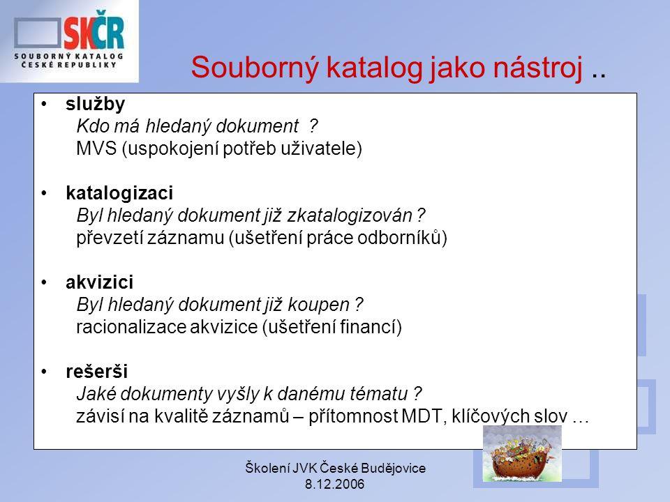 Souborný katalog jako nástroj ..