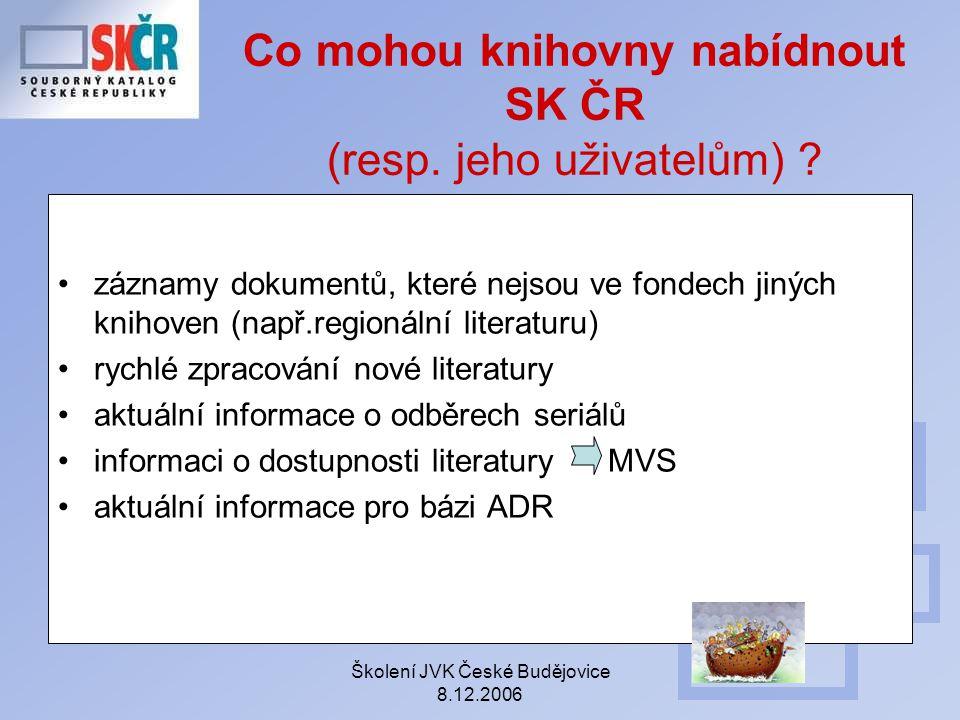Co mohou knihovny nabídnout SK ČR (resp. jeho uživatelům)