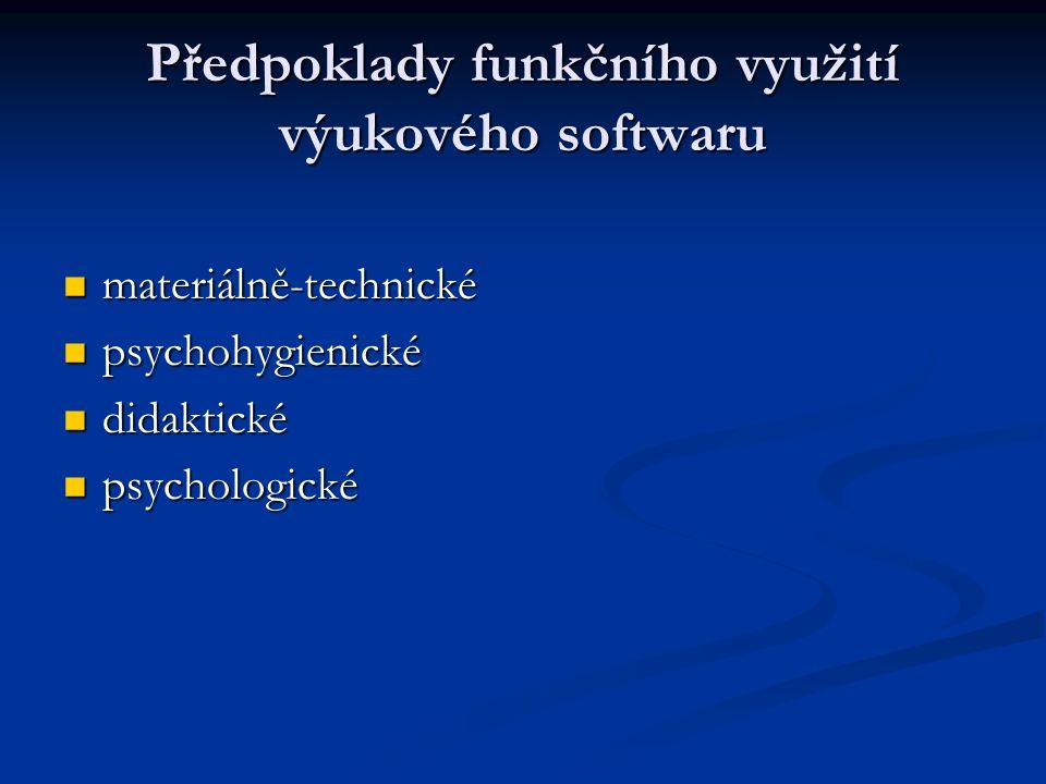 Předpoklady funkčního využití výukového softwaru