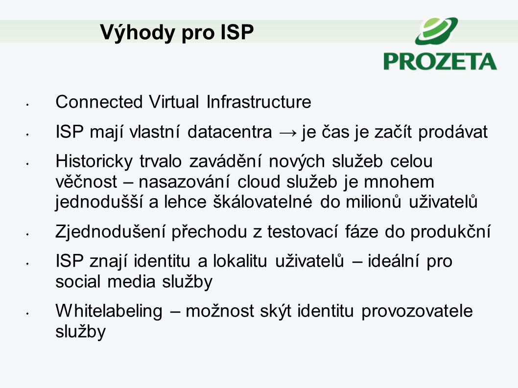 Výhody pro ISP Connected Virtual Infrastructure