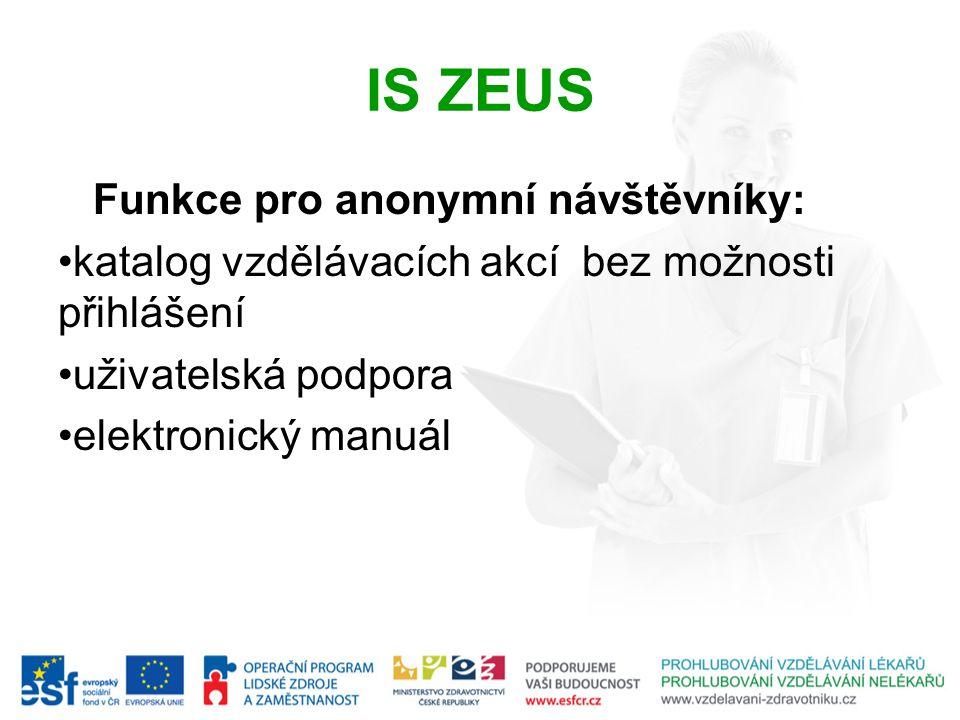 IS ZEUS Funkce pro anonymní návštěvníky: