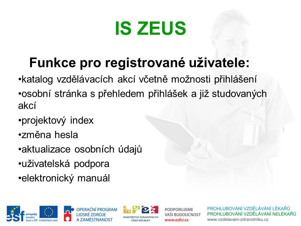 IS ZEUS Funkce pro registrované uživatele: