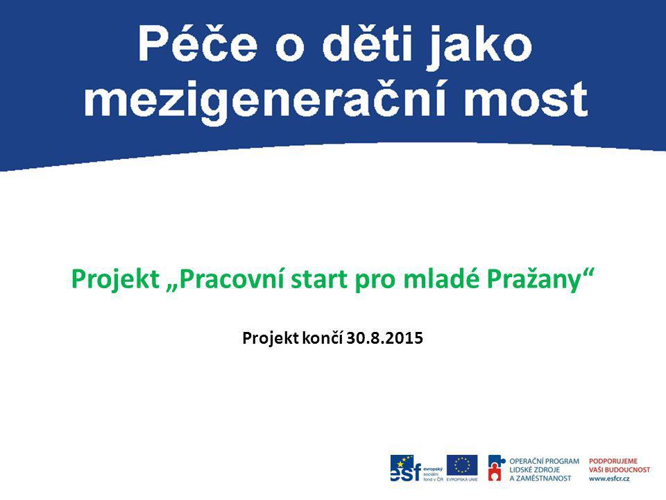 """Projekt """"Pracovní start pro mladé Pražany"""