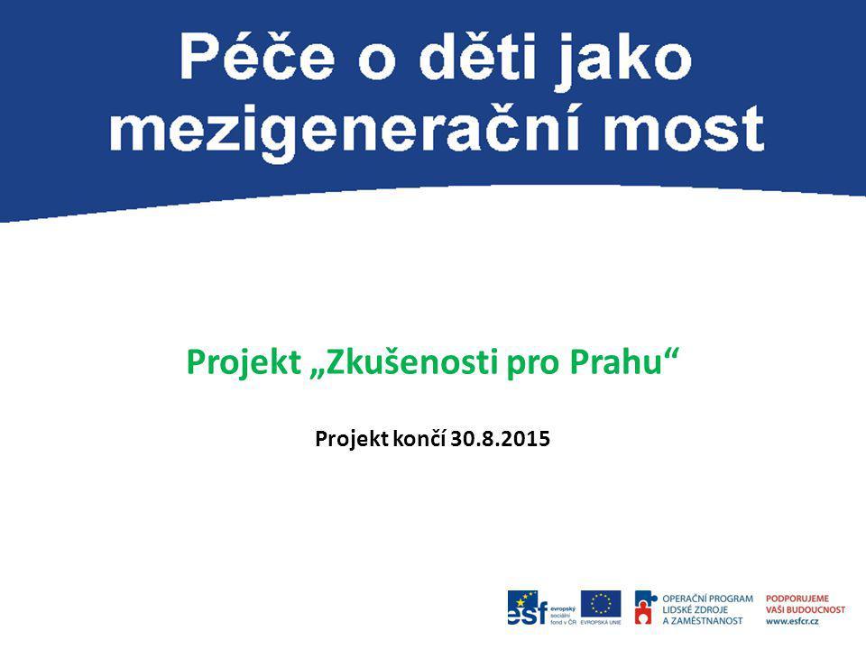 """Projekt """"Zkušenosti pro Prahu"""