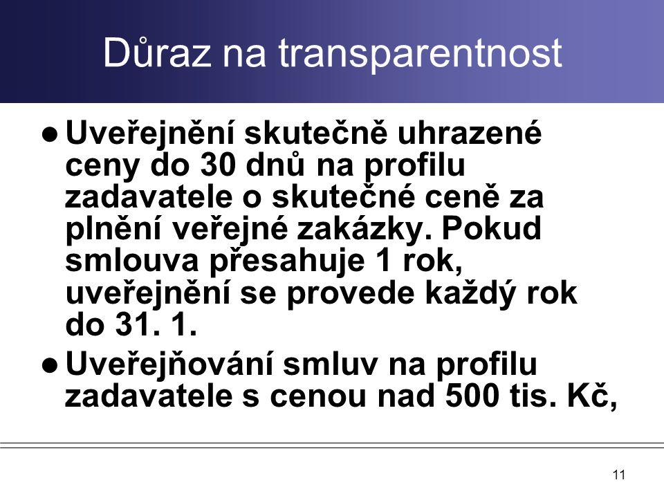 Důraz na transparentnost