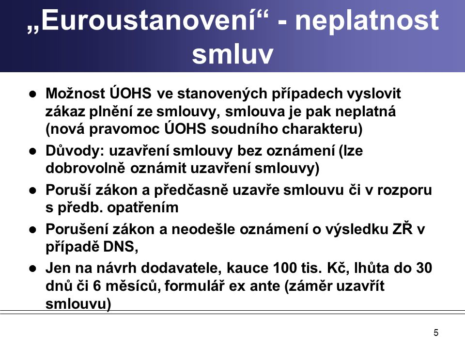 """""""Euroustanovení - neplatnost smluv"""