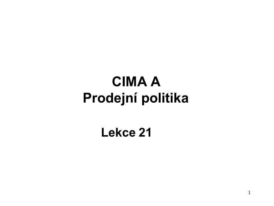 CIMA A Prodejní politika