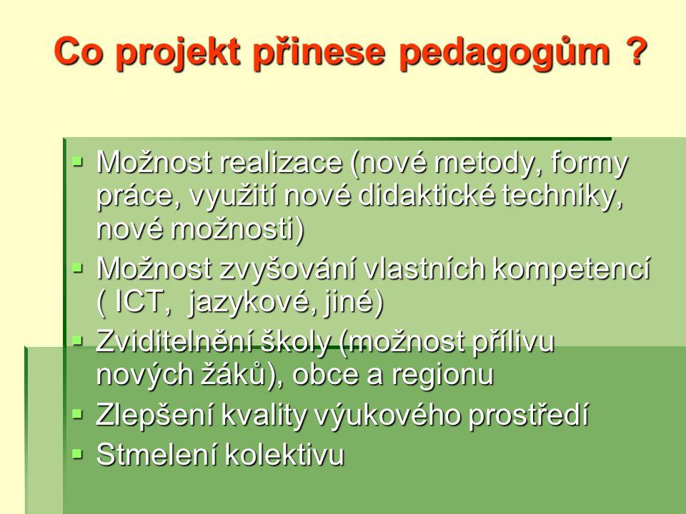 Co projekt přinese pedagogům