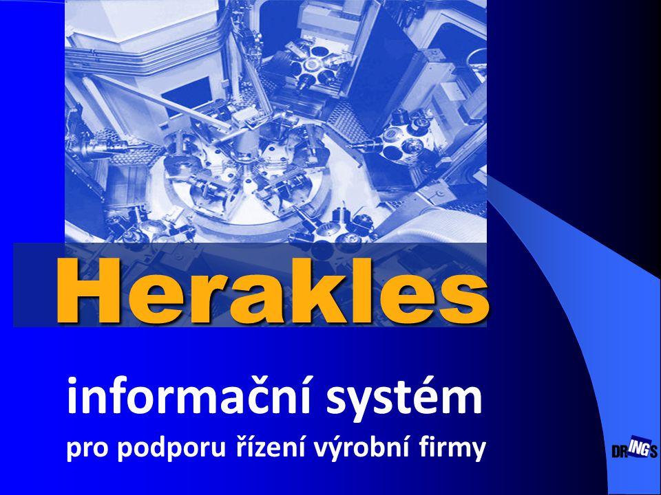 Herakles informační systém pro podporu řízení výrobní firmy