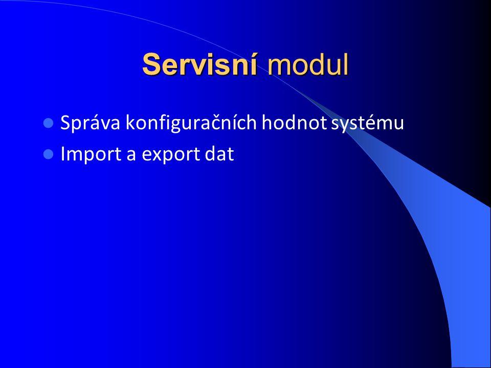 Servisní modul Správa konfiguračních hodnot systému