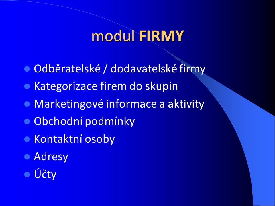 modul FIRMY Odběratelské / dodavatelské firmy