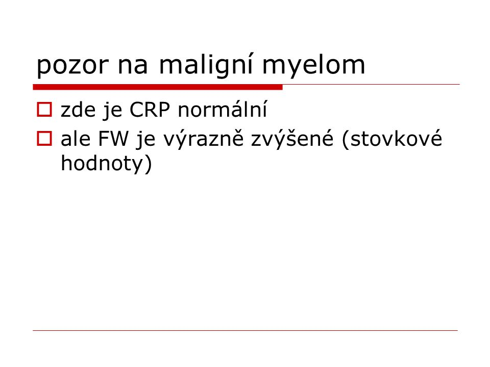 pozor na maligní myelom